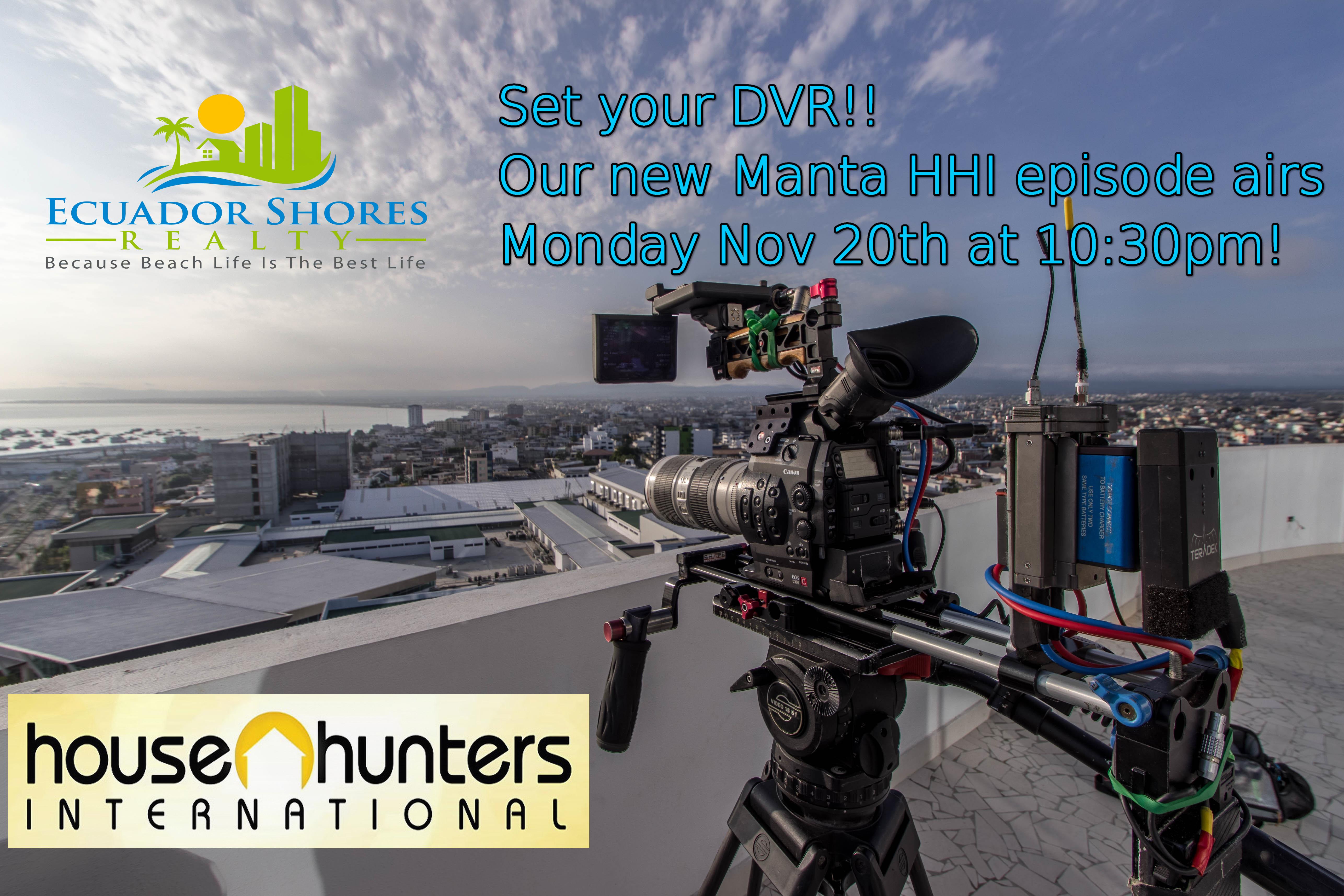 La Ciudad de Manta será destacada a nivel mundial House Hunters International